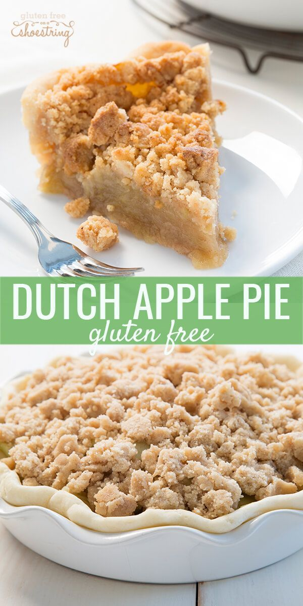 Gluten free Dutch apple pie, made with a simple pie crust on the bottom, filled with 2 pounds of apples and topped with a warm crumble topping.