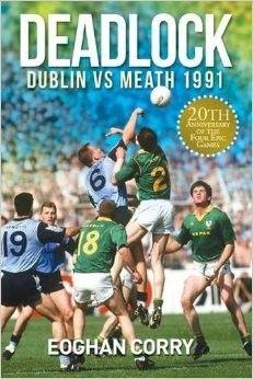 Deadlock: Dublin Vs Meath 1991