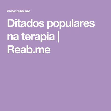 Ditados populares na terapia   Reab.me