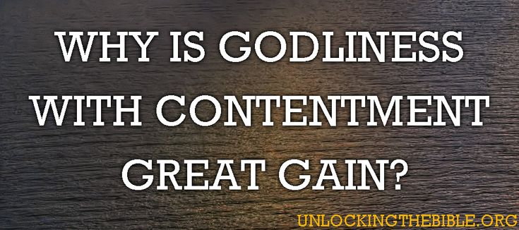 What does the Bible say about Contentment in the Bible 1 Timothy 6 6