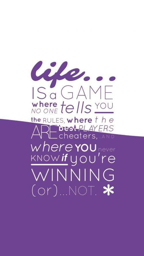 Quotes Wallpapers for Mobile (3 of 20) - Life is a Game