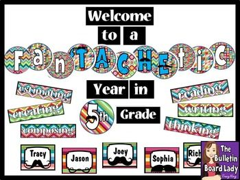 Mustache Bulletin Board FanTACHEtic Year in 5th Grade. Love that it contains so many elements and works w any grade! $