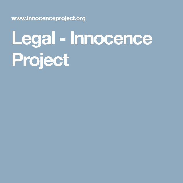 Legal - Innocence Project