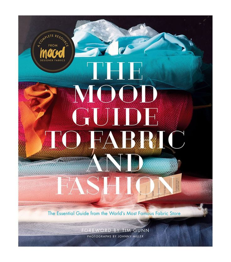 If you want to know the nitty-gritties of fabrics, then the Tim Gunn Mood Guide To Fabric And Fashion is the perfect choice. This book incorporates basic information related to fabric creation, proces