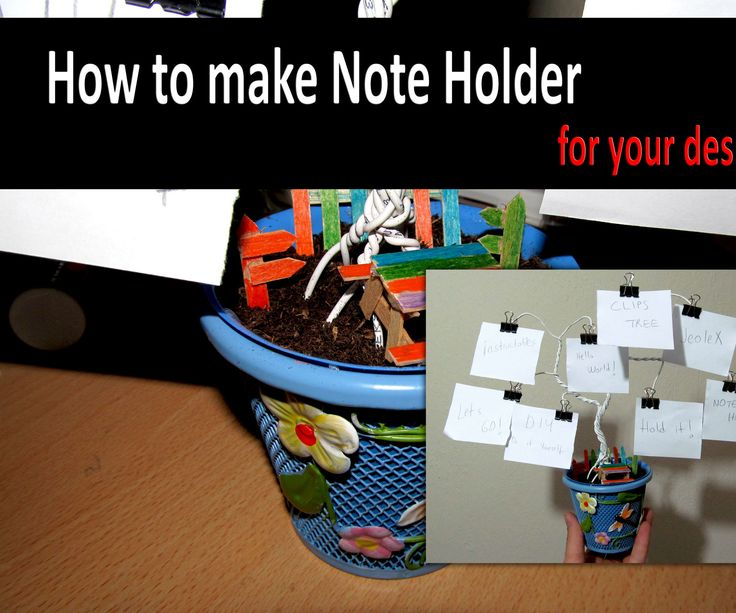 How to make a Note Holder Tree for your desk (Homemade)