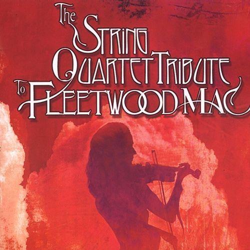 The String Quartet Tribute to Fleetwood Mac [CD]