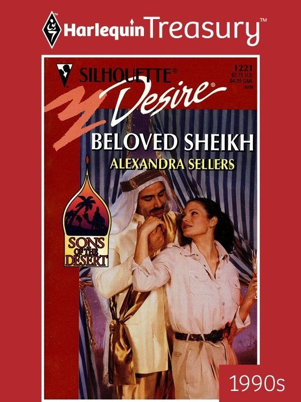 Beloved Sheikh (Sons Of The Desert) (Silhouette Desire): Sellers, Alexandra Sellers: 9780373762217: Amazon.com: Books