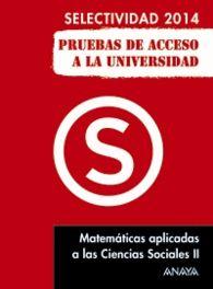 MATEMÁTICAS APLICADAS A LAS CIENCIAS SOCIALES II SELECTIVIDAD 2014