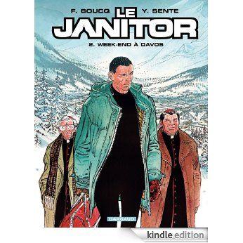 Le Janitor / [texte de] Y. Sente ; [illustrations de] F. Boucq