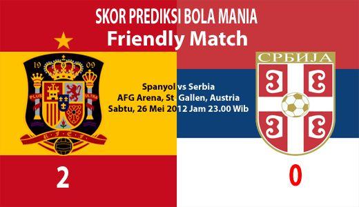 Bertempat di AFG Arena, St. Gallen, Austria, Sabtu, 26 Mei 2012, pukul 23.00 WIB. Tim nasional Spanyol yang menjadi salah satu kontestan yang akan berlaga di EURO 2012 akan berhadapan dengan tim nasional Serbia.