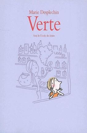 Verte - Marie Desplechin Verte et Pomme (sa suite) sont des livres qui m'ont beaucoup plus; Verte est une petite sorcière a qui il arrive plusieurs aventures, très intéressant.