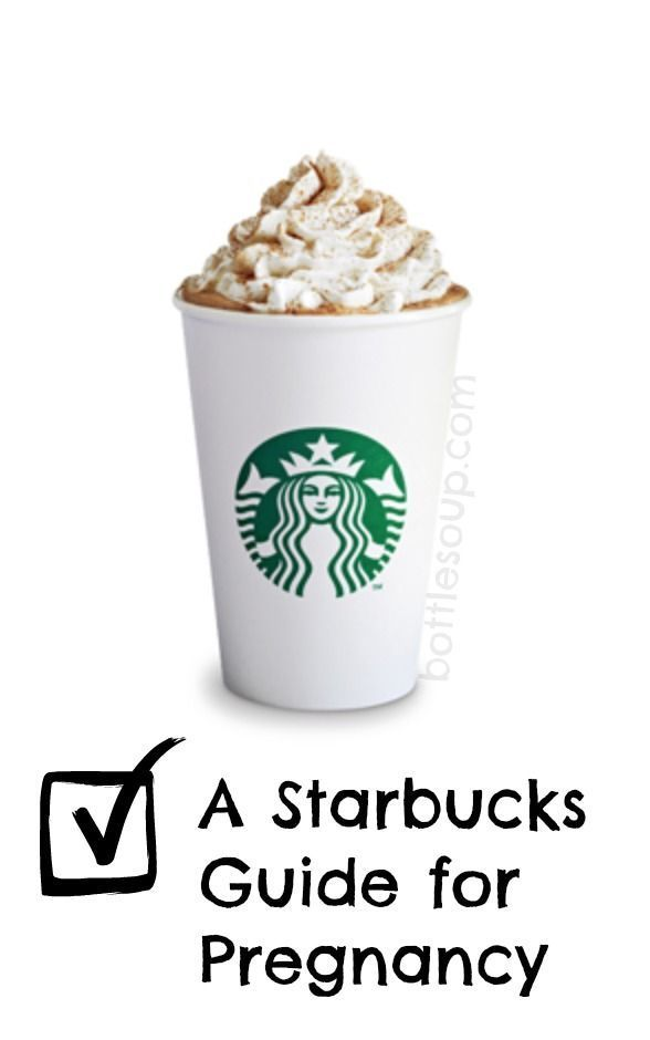A starbucks guide to pregnancy. Which drinks are safe while pregnant!