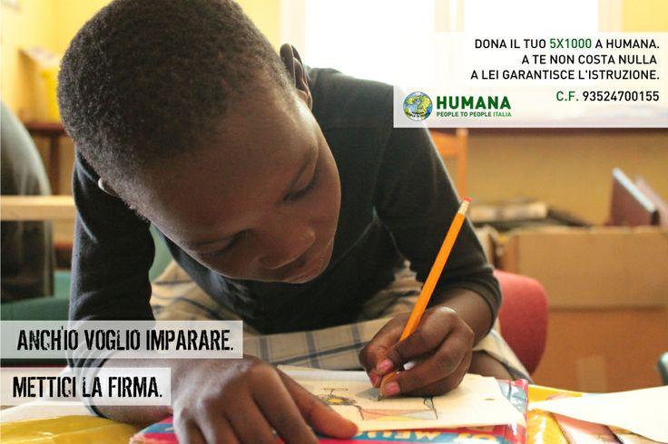 Firma anche tu il #5x1000 per HUMANA!   #metticilafirma