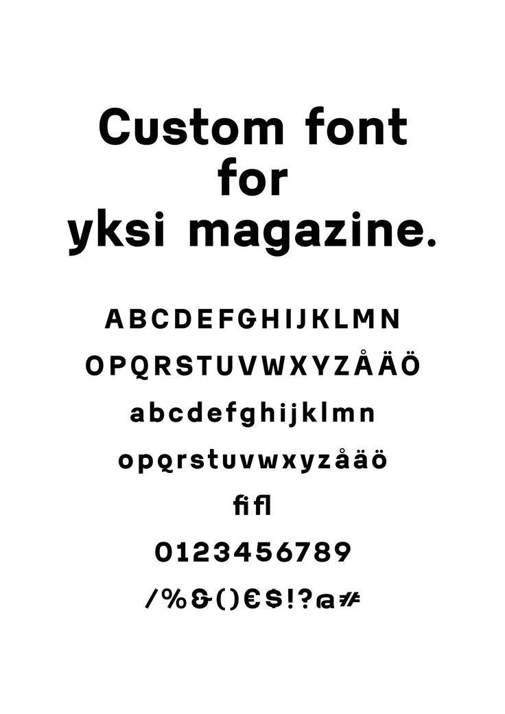 Custom font for yksi magazine by Jaakko Suomalainen