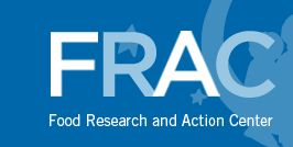 FRAC Food Research and Action Center is THE powerhouse dedicated to reducing hunger, improving school nutrition and more.  www.frac.org