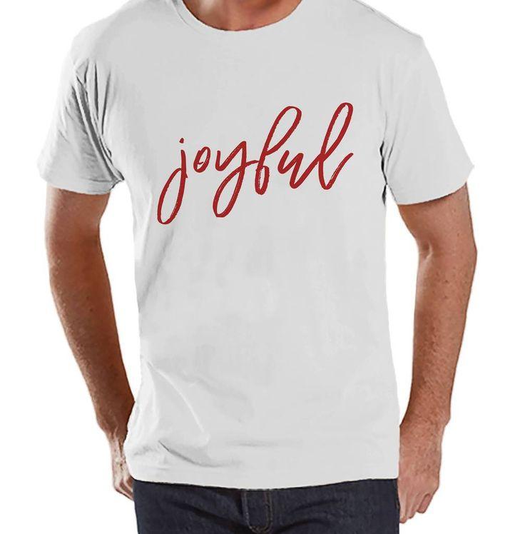 Men's Christmas Shirt - Joyful Shirt - Christmas Present Idea for Him - Family Christmas Pajamas - White T-shirt - Christmas Gift Idea