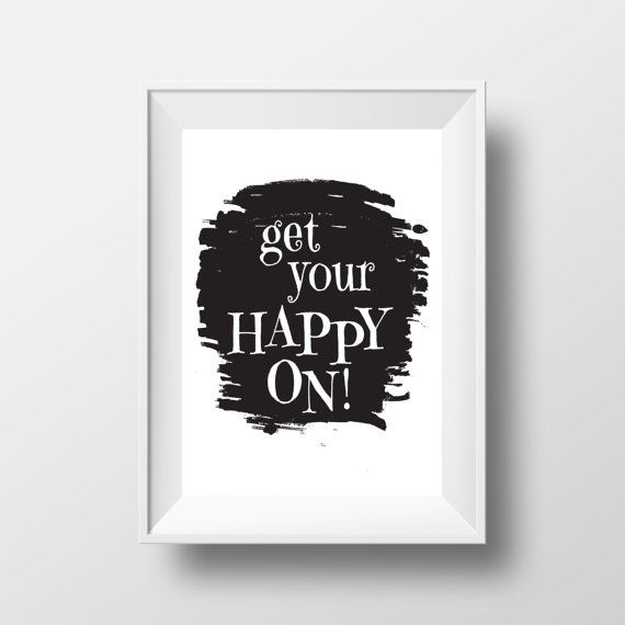 get your happy on quote life quote home decorwall by cre8corner