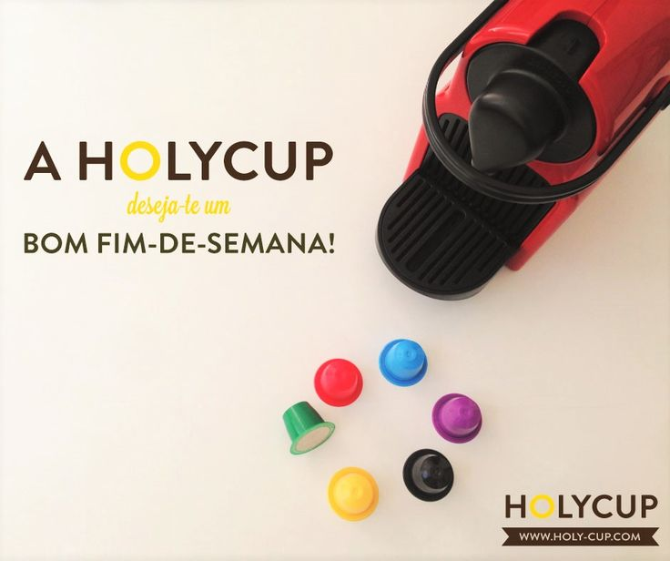 Have a nice weekend. Drink tea compatible with Nespresso! www.holy-cup.com
