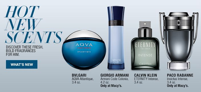 Hot New Scents, Discover these Fresh, Bold Fragrances for him, what's new, Bvlgari Aqva Atlantique, 3.4 oz, Giorgio Armani Armani Code Colonia, 4.2 oz, Only at Macy's, Calvin Klein Eternity Intense, 3.4 oz, Paco Rabanne Invictus Intense, 3.4 oz, Only at Macy's http://Fave.co/2kidlUa