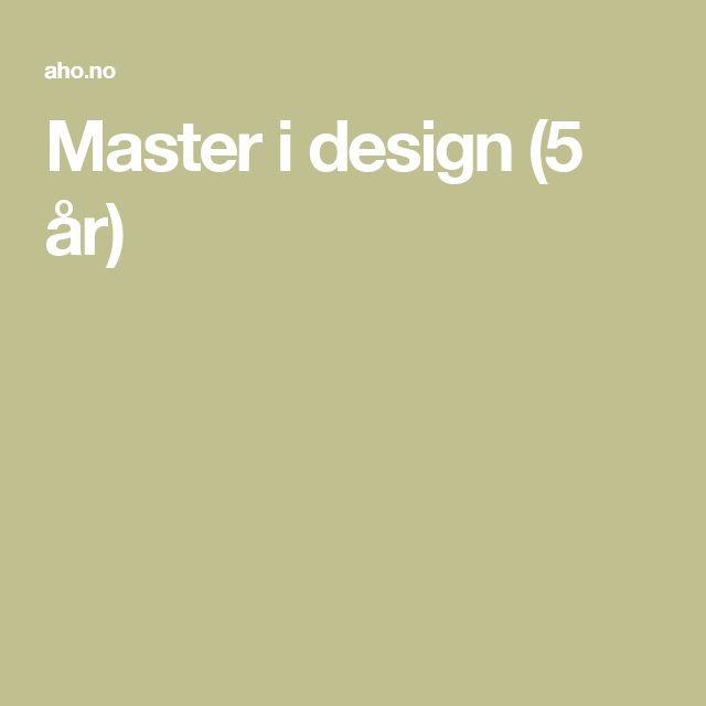 Master i design (5 år)