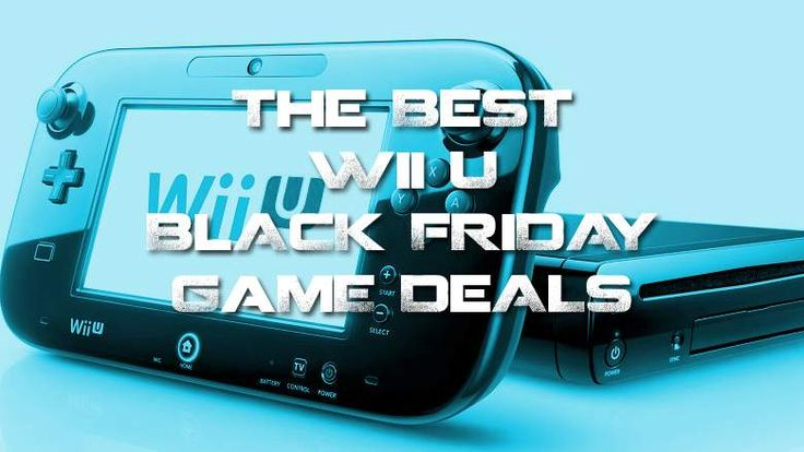 Top 15 Best Nintendo Wii U Black Friday Deals 2019 Https Theblackfriday Deals Nintendo Wii U Black Friday Feed Id 8708 Unique Id 5 Wii U Wii Black Friday