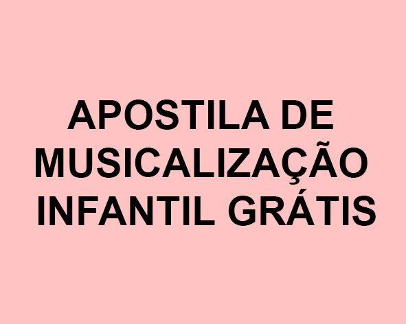 Pedagogia Brasil: Apostila básica de Musicalização Infantil