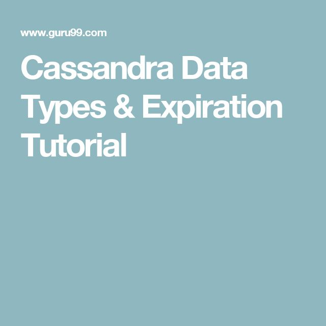 Cassandra Data Types & Expiration Tutorial
