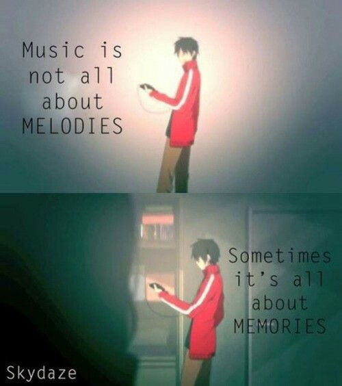 """Music can be everything,example:""""what do you feel now..."""""""