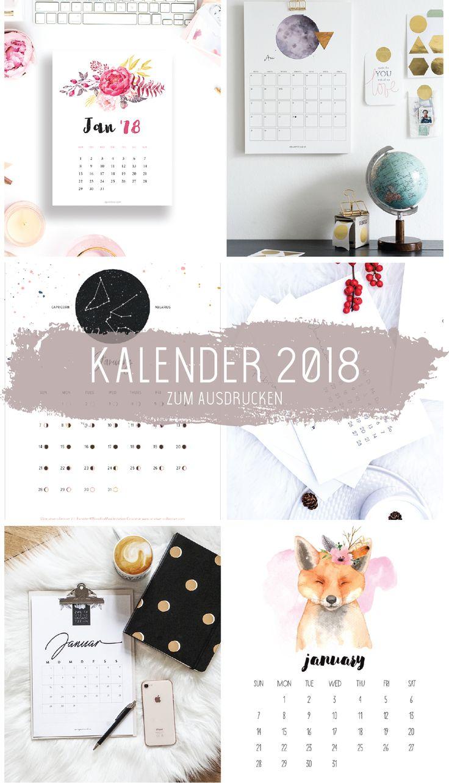 Eine Sammlung mit den schönsten Kalender für 2018 zum Ausdrucken. Mehr gratis Kalender findest du in meinem Pinterest Board.