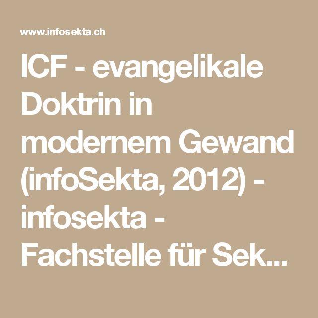 ICF - evangelikale Doktrin in modernem Gewand (infoSekta, 2012) - infosekta - Fachstelle für Sektenfragen