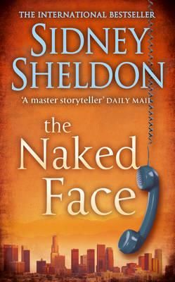 The Book I Read: The Naked Face .. By Sidney Sheldon