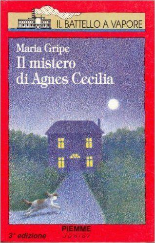 Amazon.it: Il mistero di Agnes Cecilia - Maria Gripe, L. Cangemi - Libri