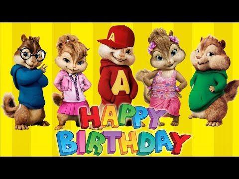 BEST HAPPY BIRTHDAY SONG ALVIN & CHIPMUNKS - YouTube