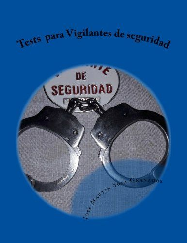 Tests  para Vigilantes de seguridad: Libro de tests para ... https://www.amazon.es/dp/154071831X/ref=cm_sw_r_pi_dp_x_6OjrybPKFR139