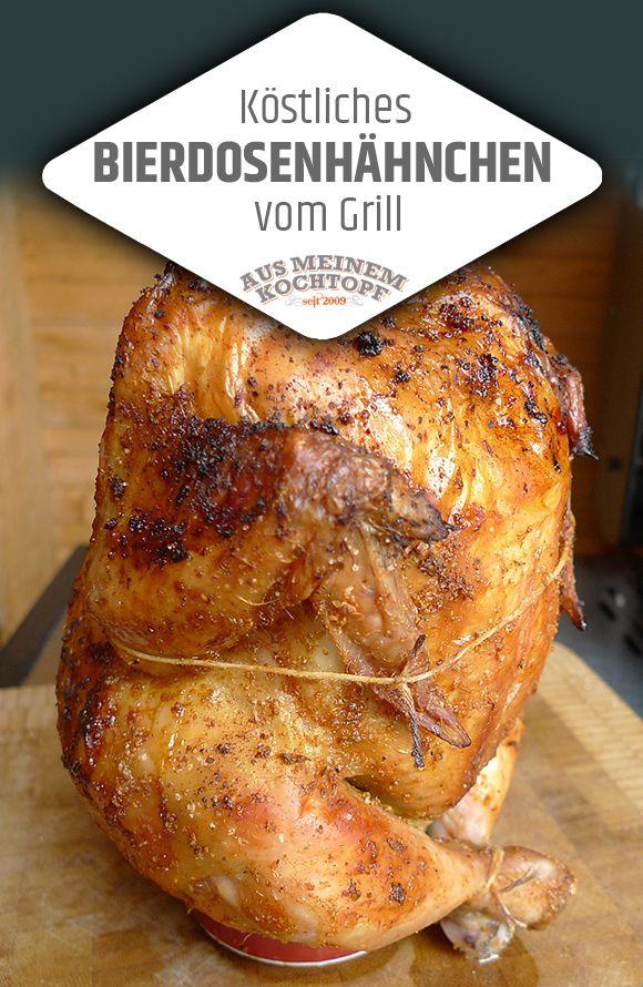 Bierdosenhahnchen Vom Grill Bierdosenhahnchen Hahnchen Rezepte Grillen Und Grillen Rezepte