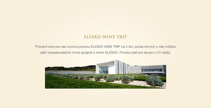 ELESKO WINE TRIP