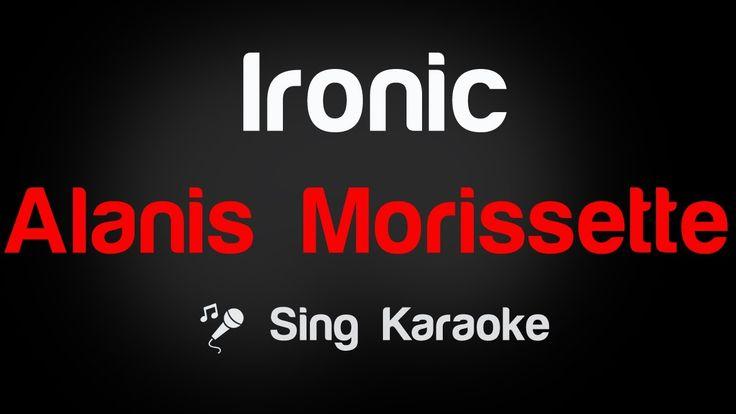 Alanis Morissette - Ironic Karaoke Lyrics