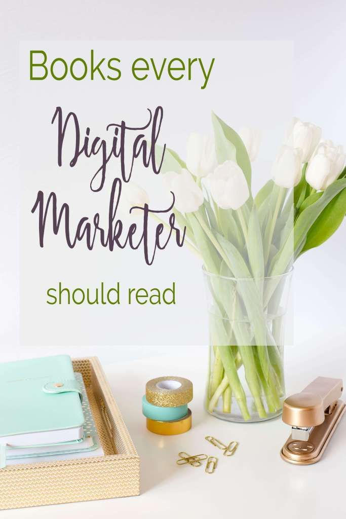 Books every digital marketer should read.