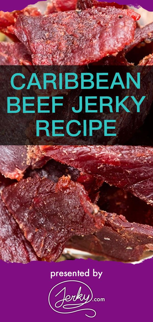 Caribbean Beef Jerky Recipe Beef Jerky Recipes Jerky Recipes Jerkey Recipes