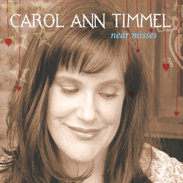 Carol Ann Timmel - Near Misses