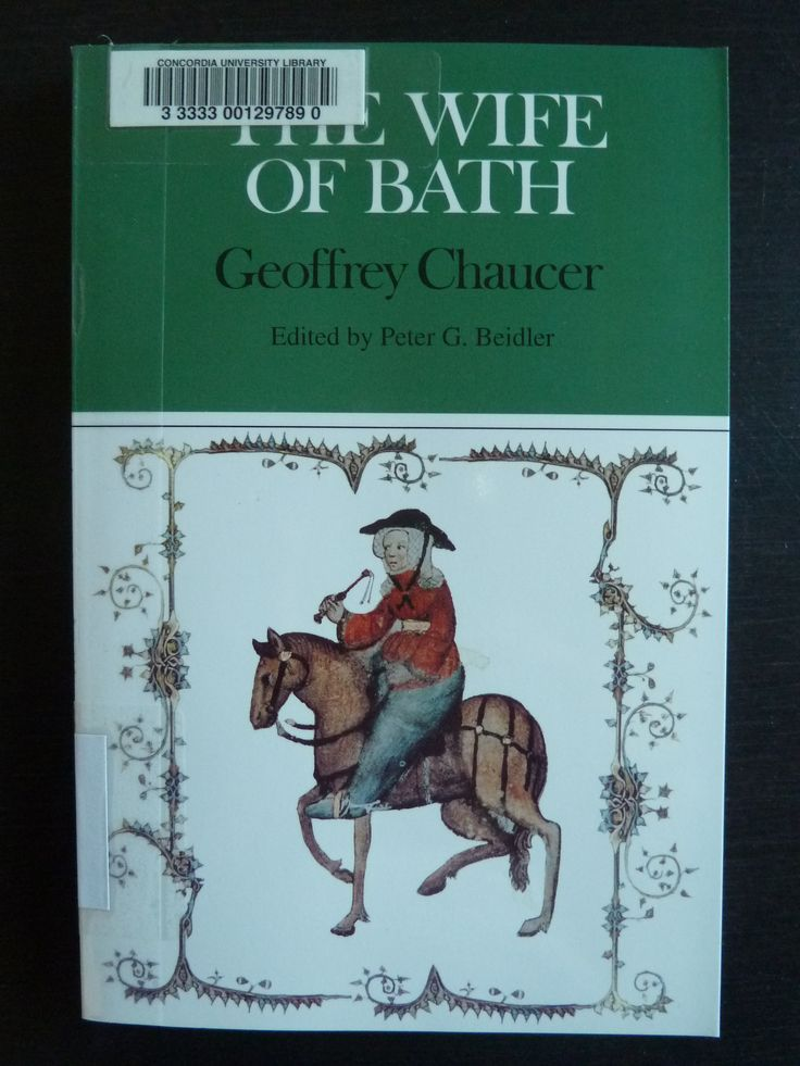 """an analysis of women in the wife of baths tale by geoffrey chaucer In other words, as expressed in the wife of bath's prologue within the """"canterbury tales"""" by geoffrey chaucer, she is simply working within the patriarchy rather than outside of it and thus only confirms negative stereotypes about women, especially since the insights she offers are twisted, misunderstood, or simply wrong."""