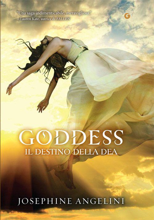 Goddess. Il destino della dea di Josephine Angelini - Giunti - 5 giugno