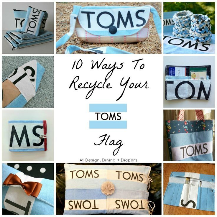 10 Ways to Recycle Your TOMS Flag, diy TOMS projects, Upcycled TOMS Flags, TOMS Bags, Recycled TOMS Bags