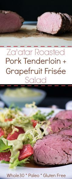 Za'atar Pork Tenderloin with Grapefruit Frisée Salad and Creamy Avocado Dressing recipe// A complete, satisfying Whole30 dinner recipe. Also Paleo and Gluten Free.