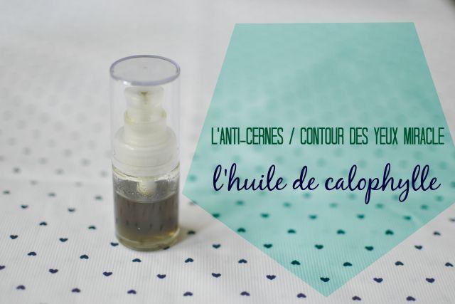 huile de calophylle inophylle bio / anti cernes miracle / Anti poches / soin contour des yeux sur withalovelikethat.fr