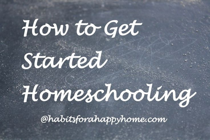 How to Get Started Homeschooling at Habits for a Happy Home #hsbloggers