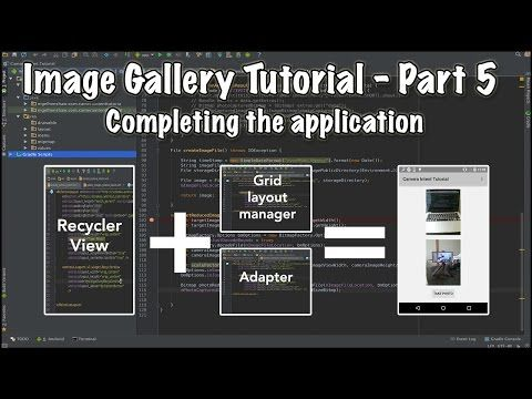 Video tutorial series on how to create an android image gallery. Part 5 covers completing the app by setting up the recycler view layout manager & adapter.