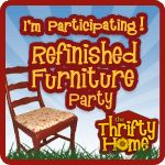 The Thrifty Home Refinished Furniture Party