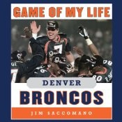 Founded in 1960, the Denver Broncos took 13 years to achieve their first winning season. But since then, this indomitable team has catapulted to excellence. In this newly revised edition of Game of My Life - Denver Broncos, fans of past and present will relive the greatest moments of Mile High football through the eyes of the players themselves. Floyd Little shares the pride and joy of scoring a touchdown in his last game as a Bronco, and John Elway describes the glory of leading the Broncos…