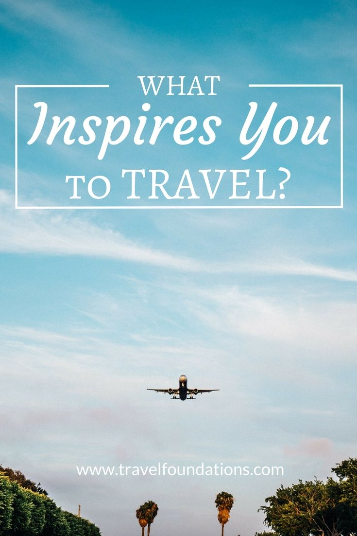 One blogger tells her story of what inspired her to travel. Share your story today.